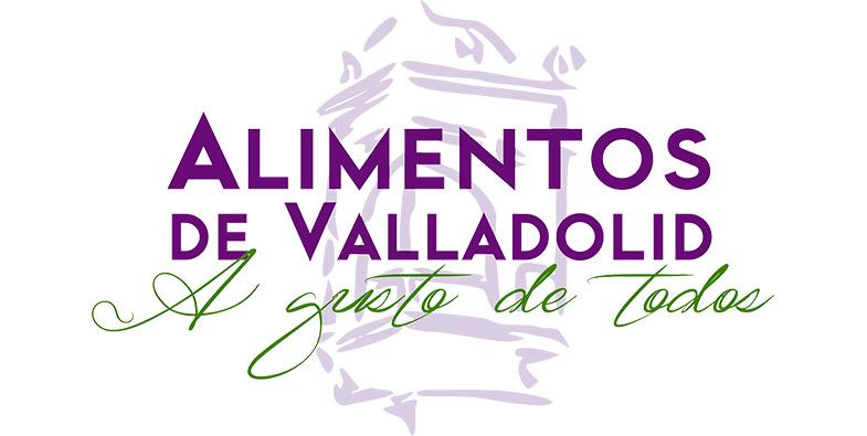 FORMAMOS PARTE LA MARCA «ALIMENTOS DE VALLADOLID. A GUSTO DE TODOS»